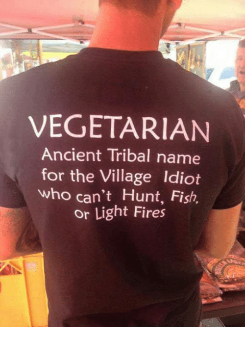 vegetarian-ancient-tribal-name-for-the-village-idiot-who-cant-5180662.png